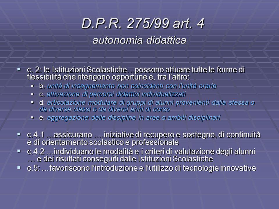D.P.R. 275/99 art. 4 autonomia didattica