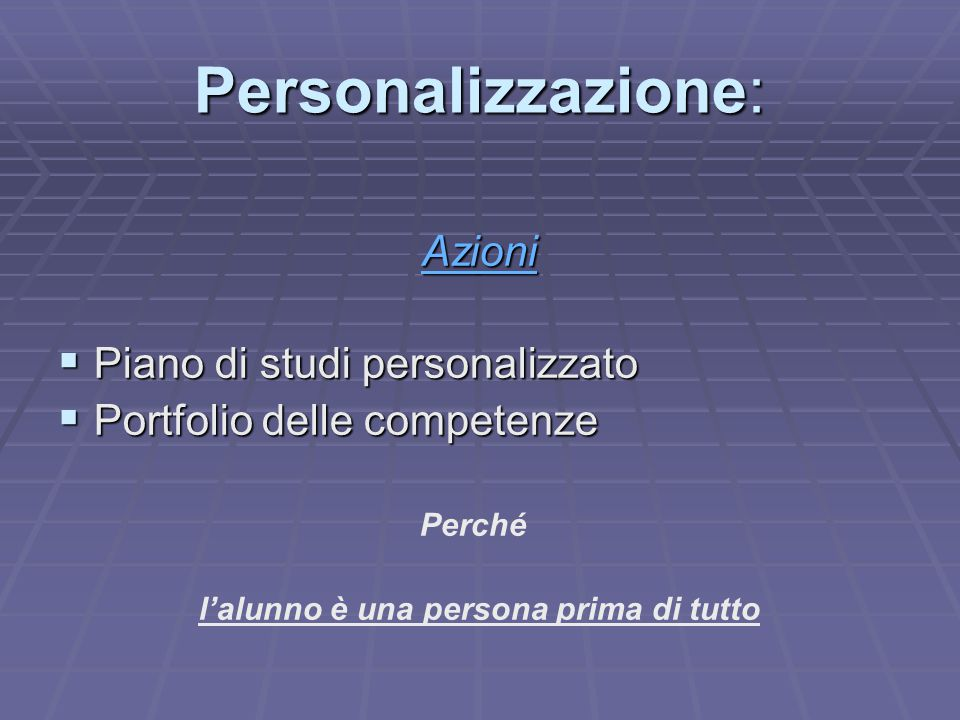 Personalizzazione: Azioni Piano di studi personalizzato