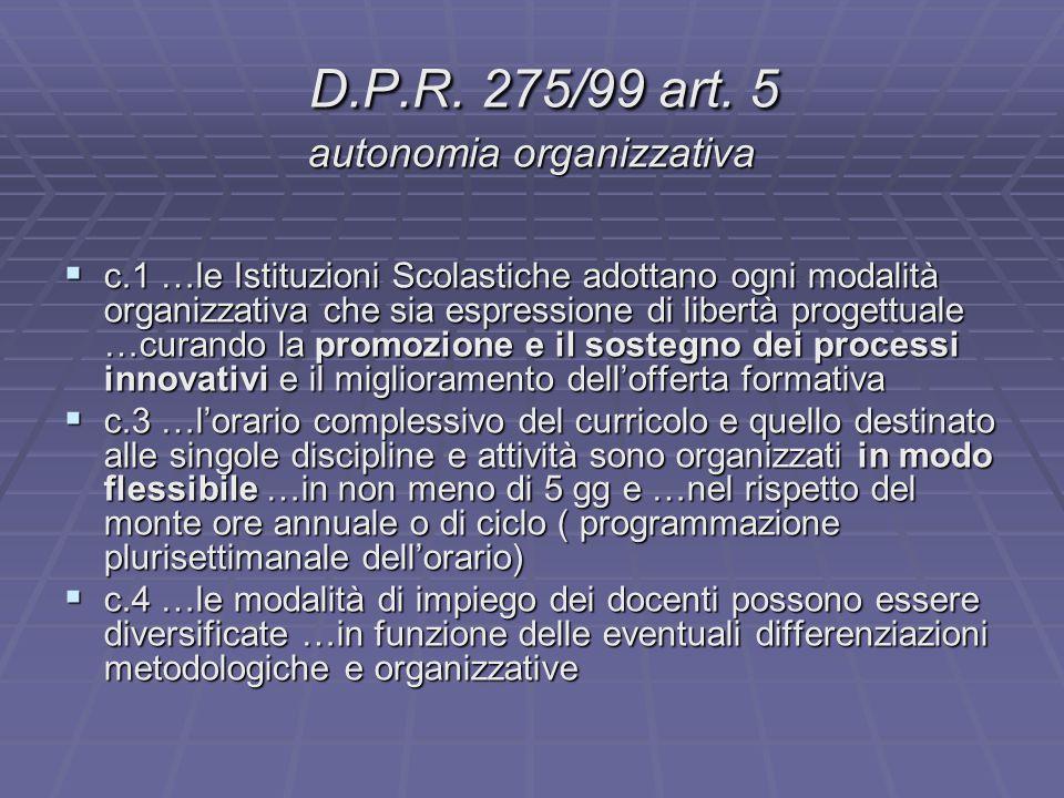 D.P.R. 275/99 art. 5 autonomia organizzativa