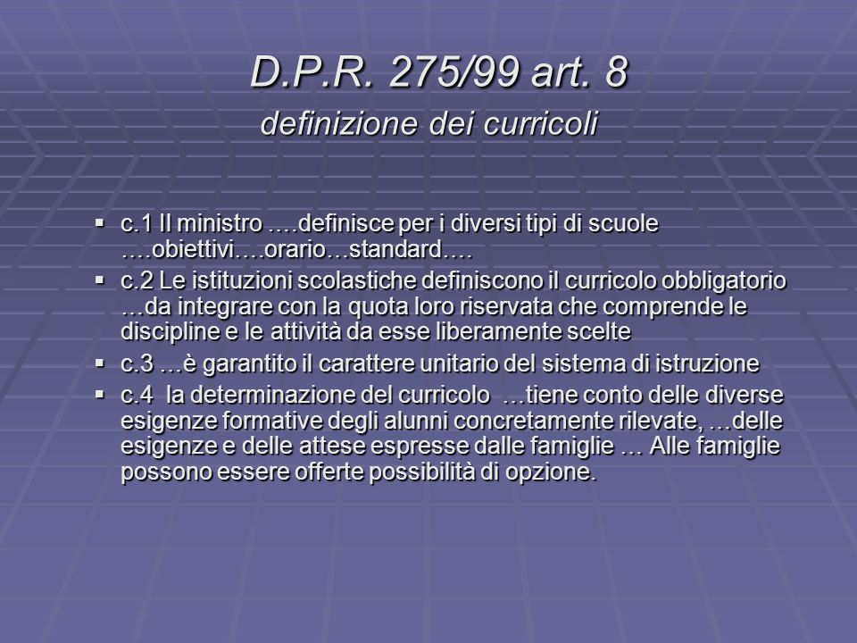 D.P.R. 275/99 art. 8 definizione dei curricoli