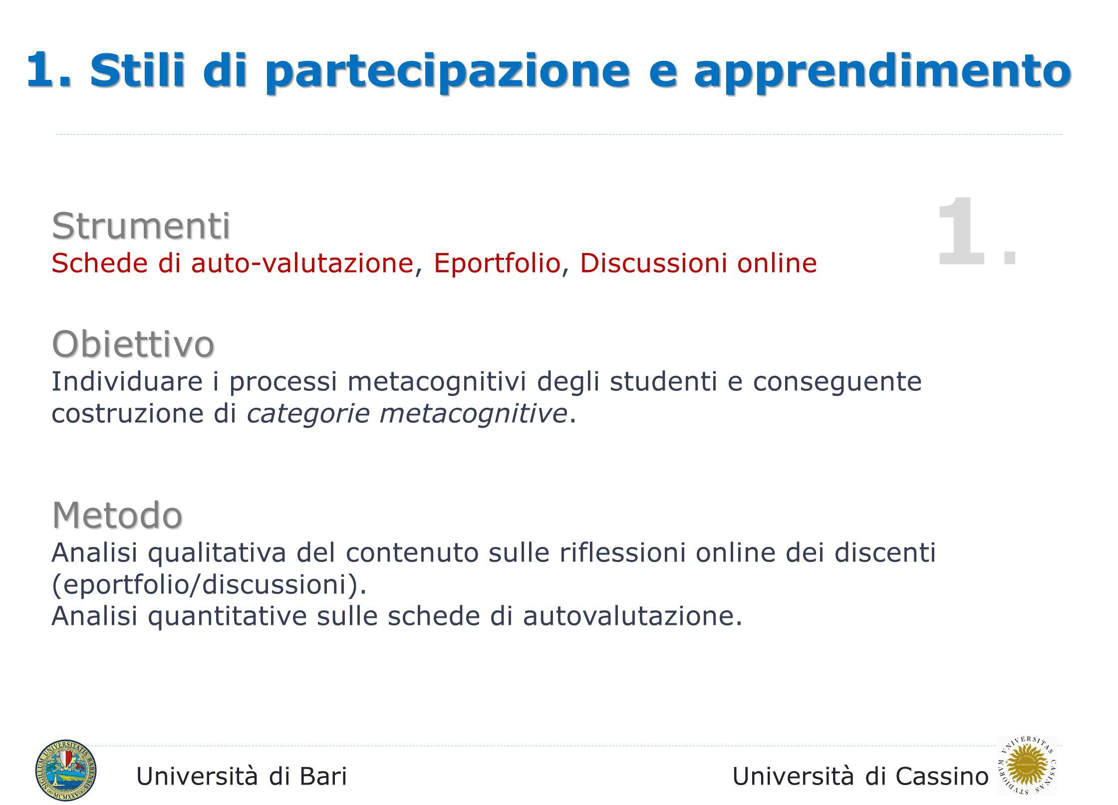 1. 1. Stili di partecipazione e apprendimento Strumenti Obiettivo