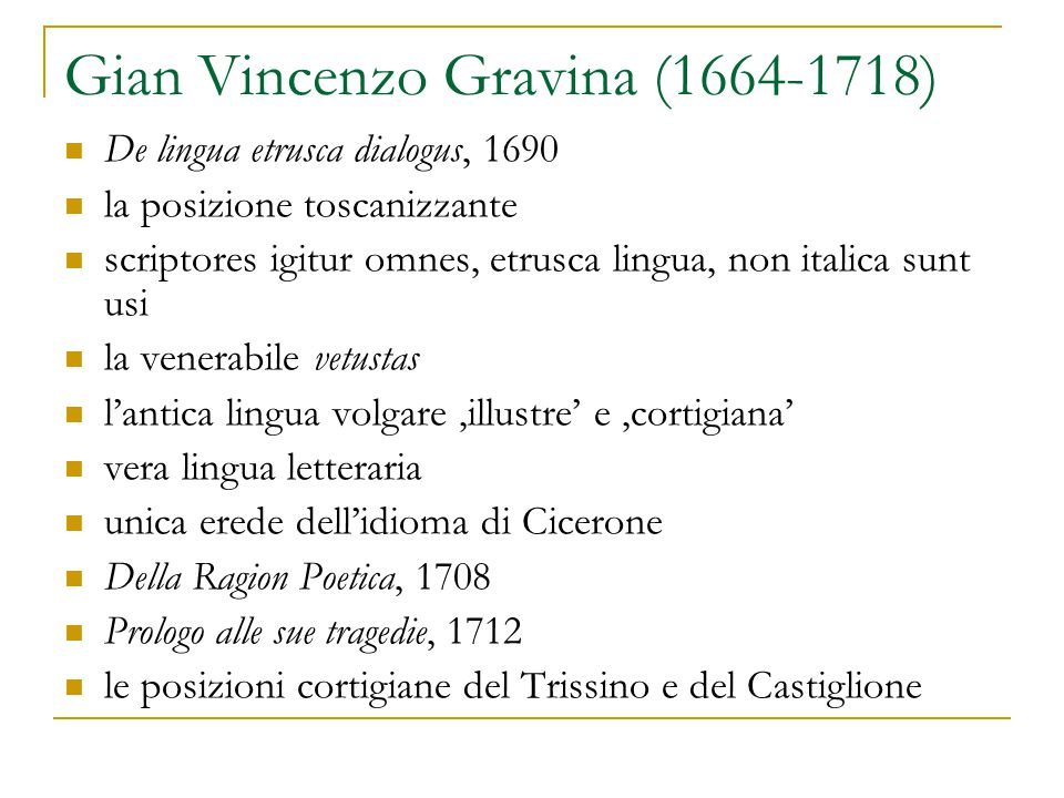 Gian Vincenzo Gravina (1664-1718)