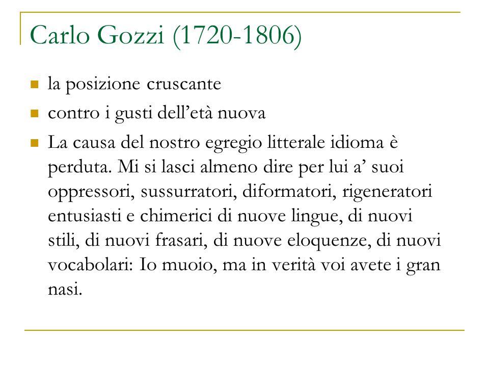 Carlo Gozzi (1720-1806) la posizione cruscante