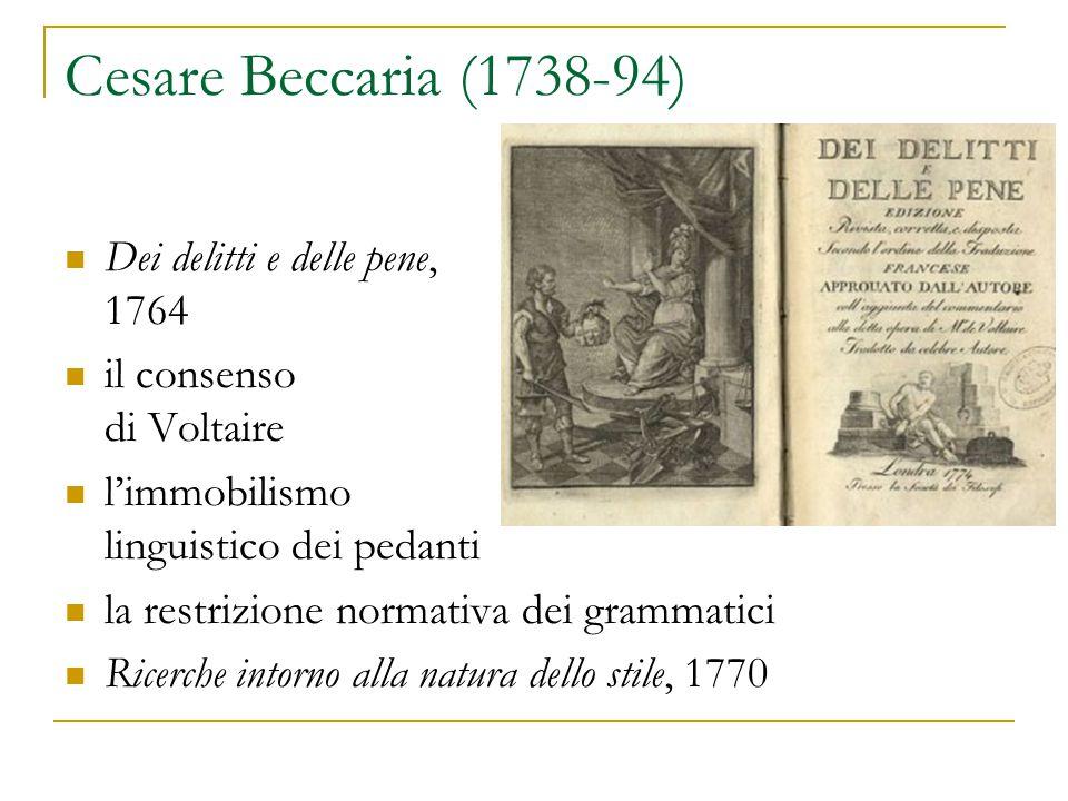 Cesare Beccaria (1738-94) Dei delitti e delle pene, 1764