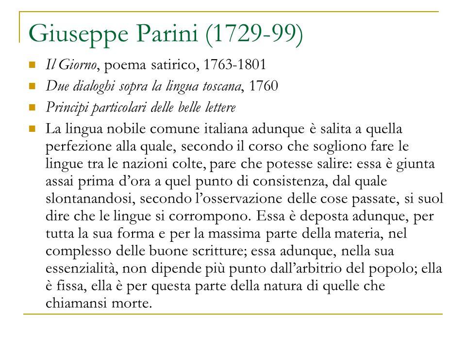 Giuseppe Parini (1729-99) Il Giorno, poema satirico, 1763-1801