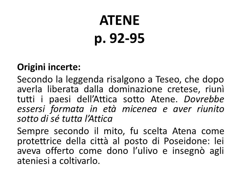 ATENE p. 92-95 Origini incerte: