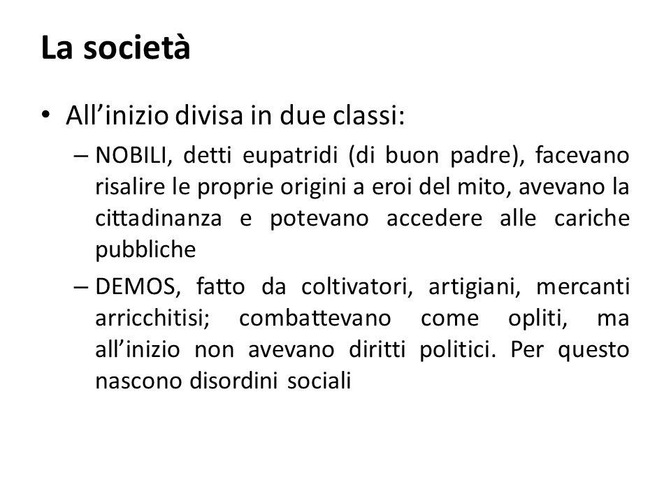 La società All'inizio divisa in due classi: