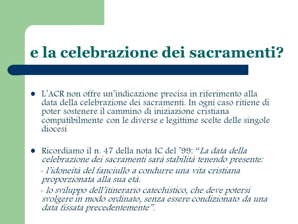 e la celebrazione dei sacramenti