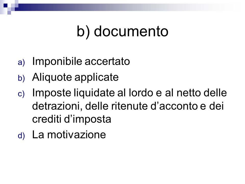 b) documento Imponibile accertato Aliquote applicate