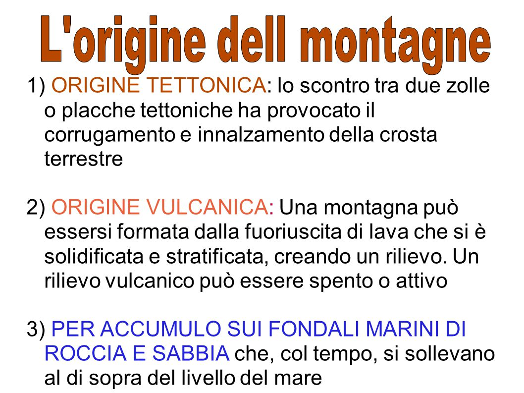 L origine dell montagne