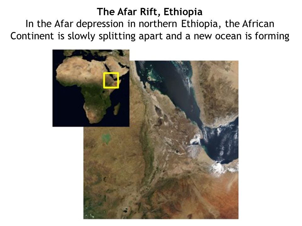 The Afar Rift, Ethiopia In the Afar depression in northern Ethiopia, the African Continent is slowly splitting apart and a new ocean is forming.