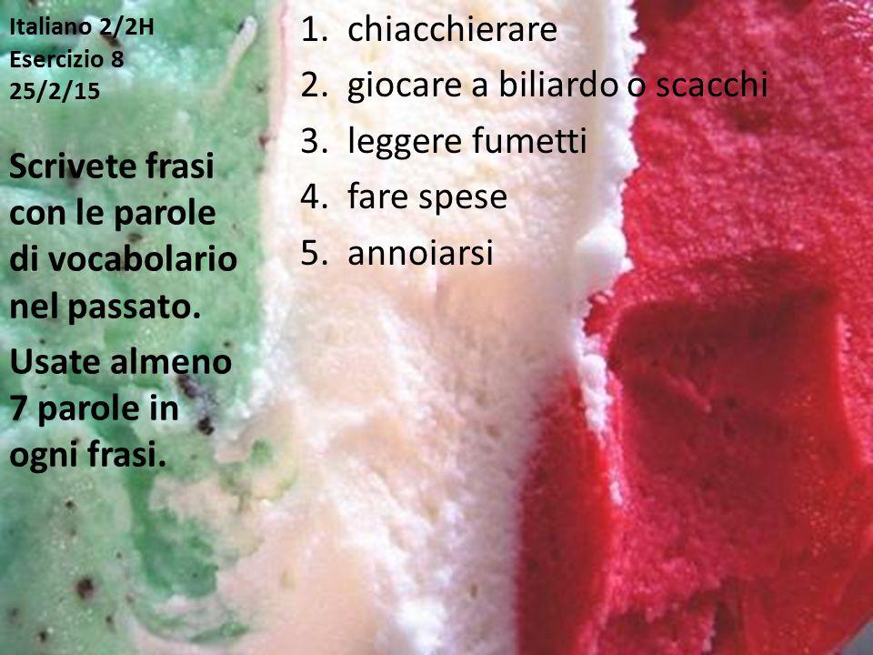 Italiano 2/2H Esercizio 8 25/2/15