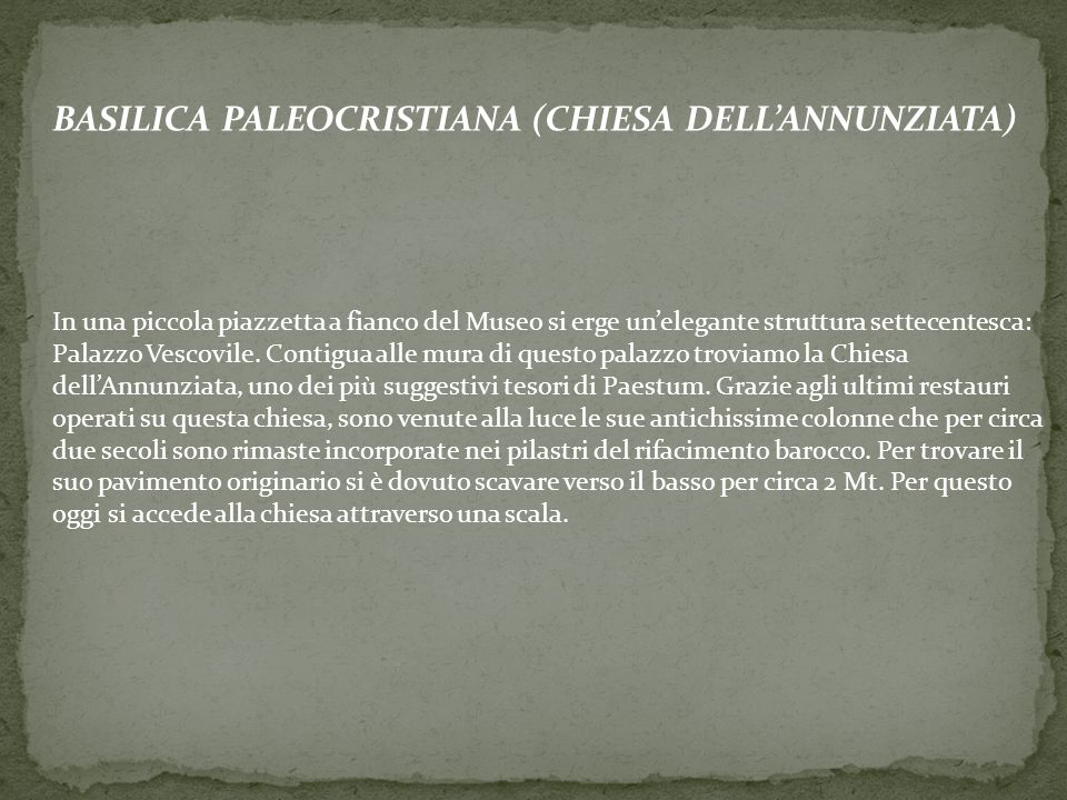 BASILICA PALEOCRISTIANA (CHIESA DELL'ANNUNZIATA)