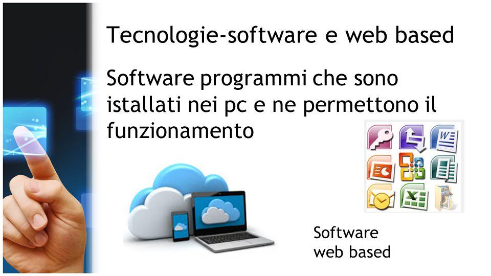 Tecnologie-software e web based
