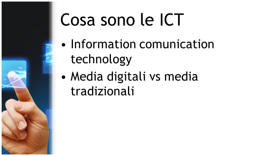 Cosa sono le ICT Information comunication technology