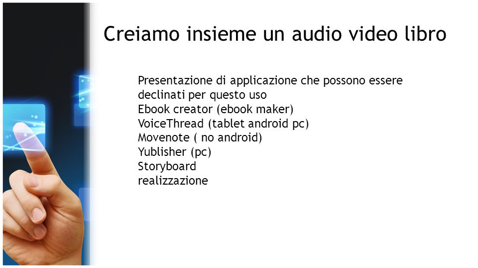 Creiamo insieme un audio video libro