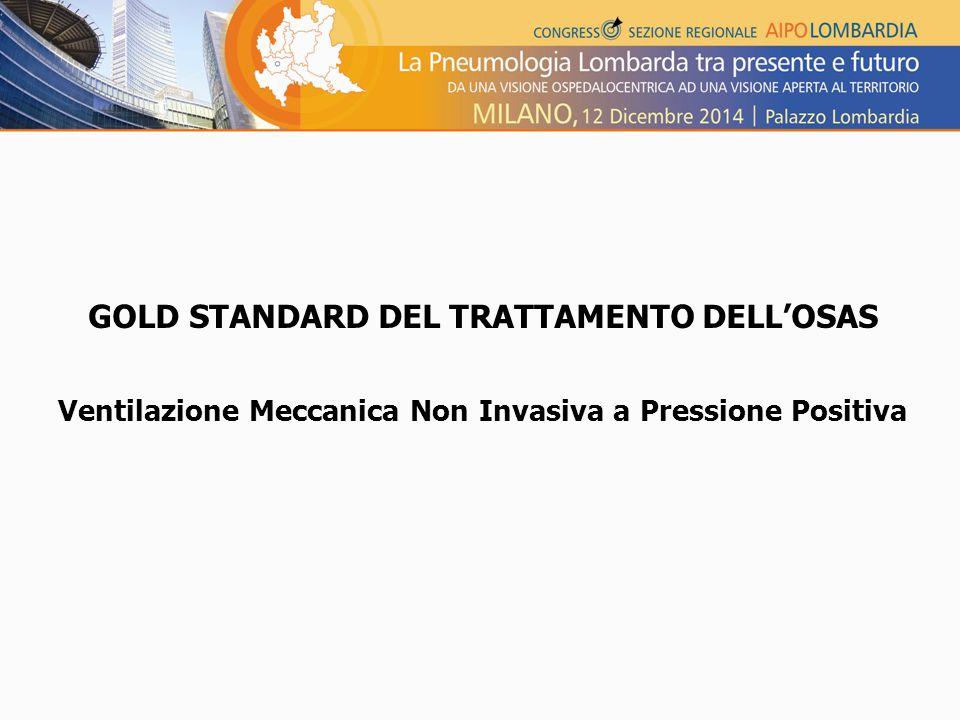 GOLD STANDARD DEL TRATTAMENTO DELL'OSAS
