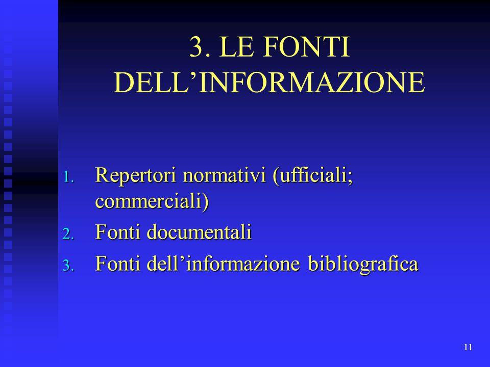 3. LE FONTI DELL'INFORMAZIONE