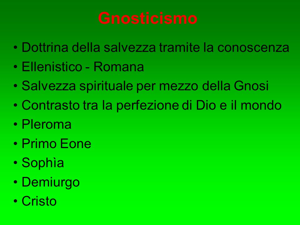 Gnosticismo Dottrina della salvezza tramite la conoscenza
