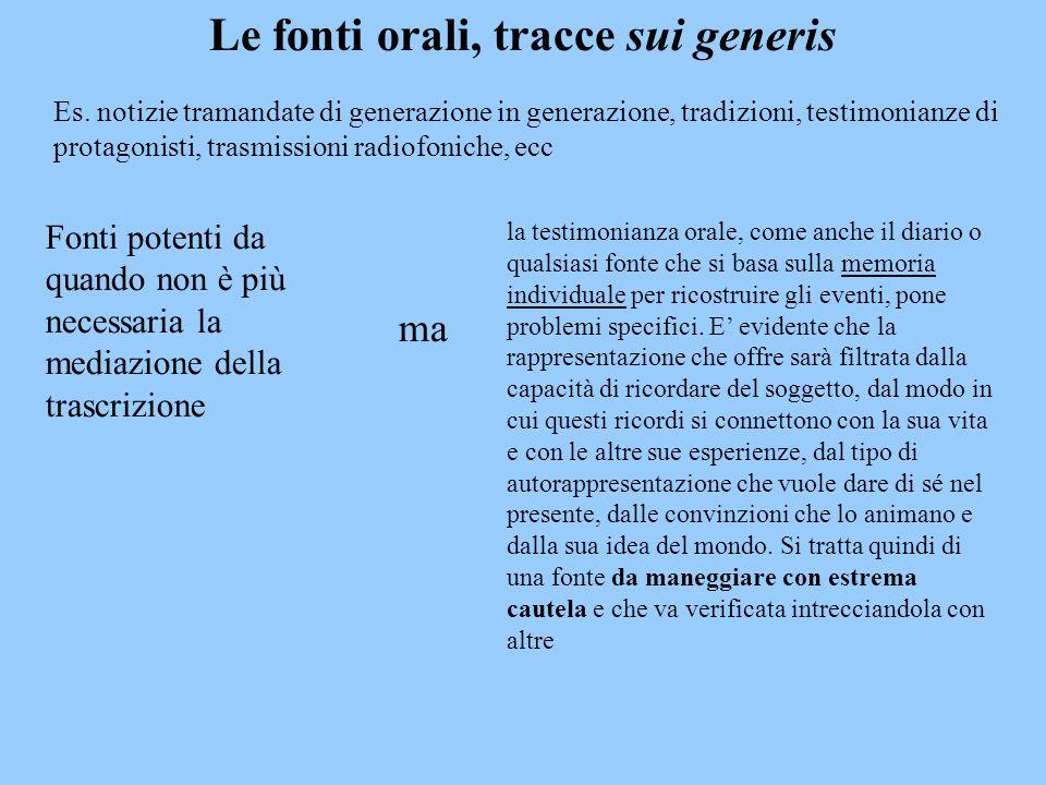 Le fonti orali, tracce sui generis