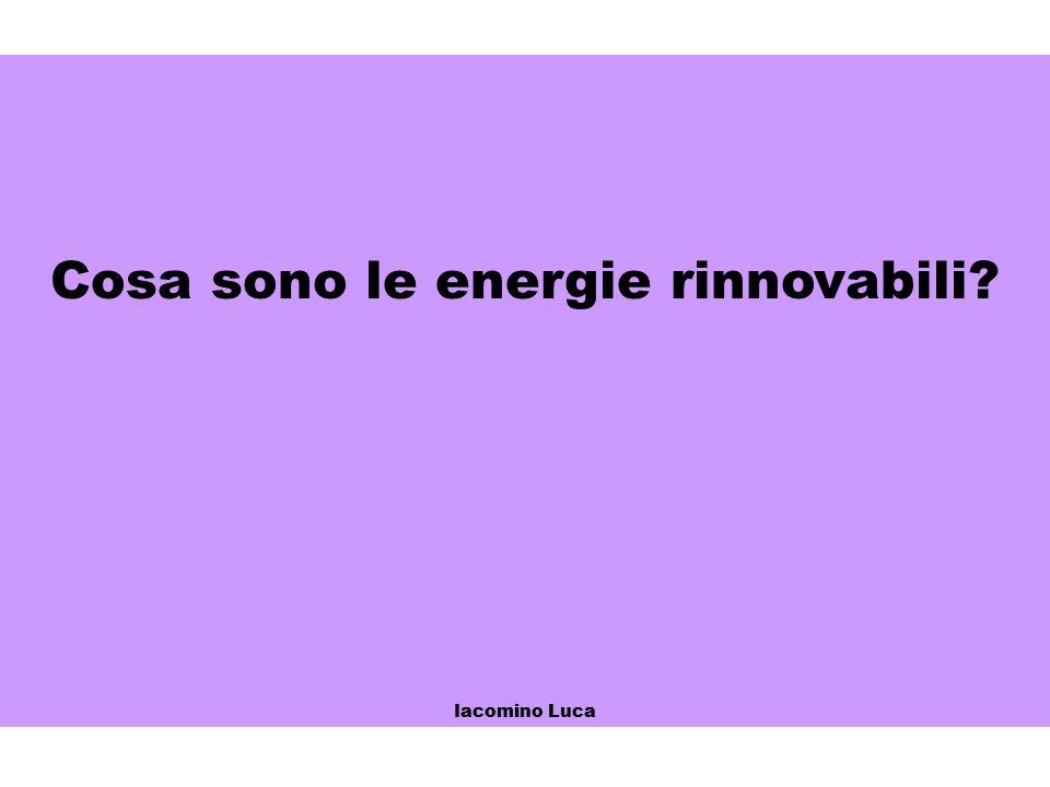 Cosa sono le energie rinnovabili