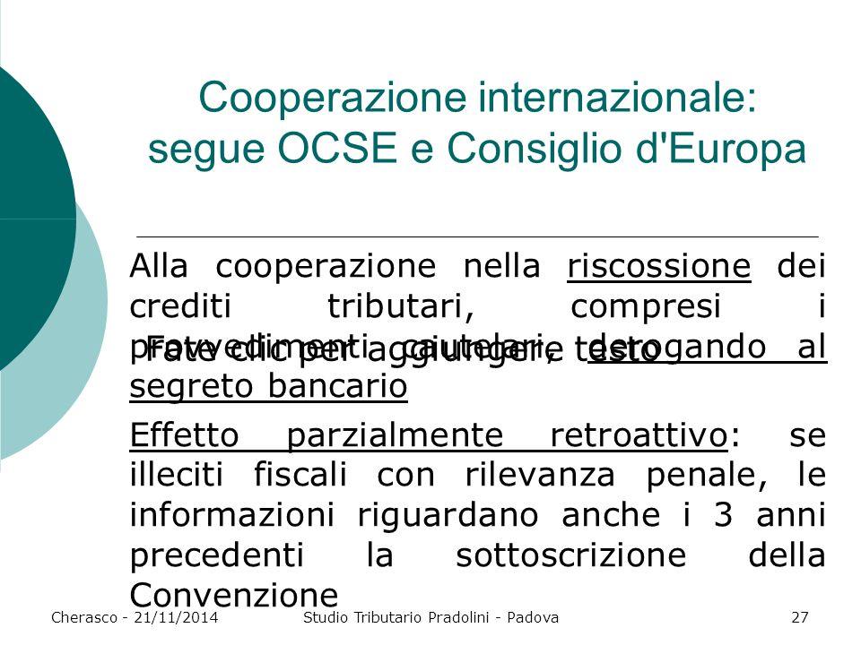 Cooperazione internazionale: segue OCSE e Consiglio d Europa
