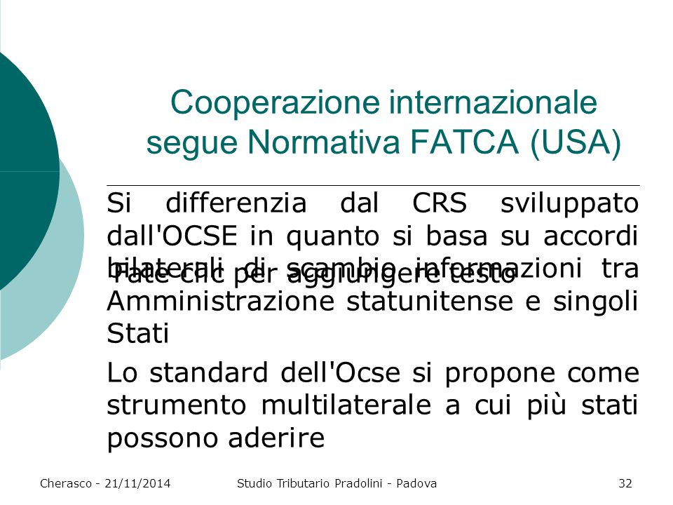 Cooperazione internazionale segue Normativa FATCA (USA)