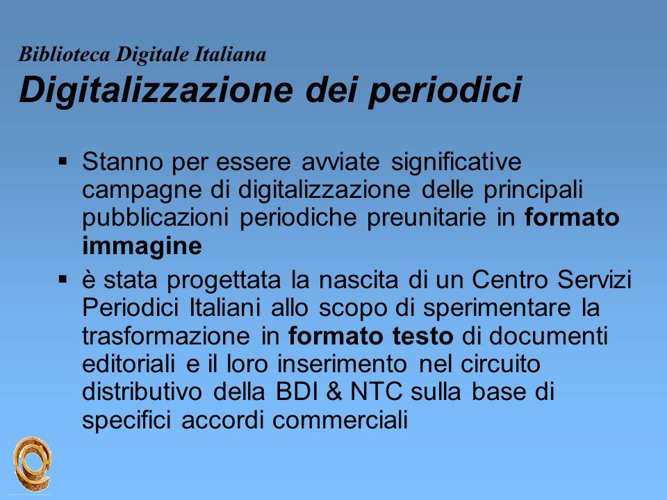 Biblioteca Digitale Italiana Digitalizzazione dei periodici