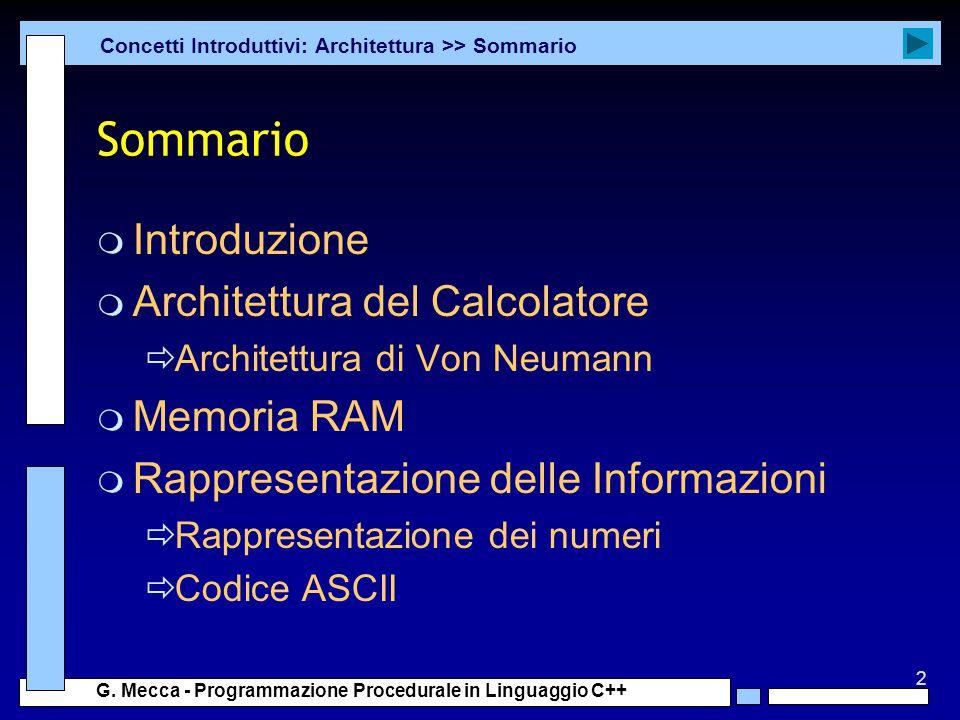 Sommario Introduzione Architettura del Calcolatore Memoria RAM