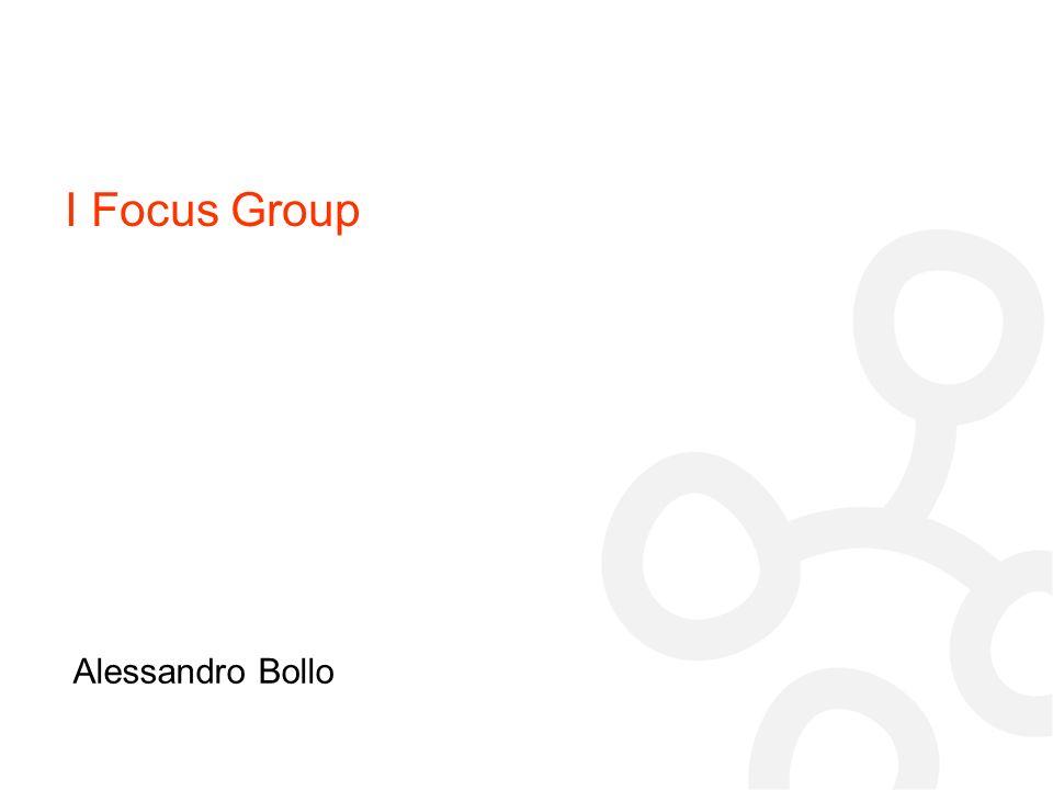 I Focus Group Alessandro Bollo