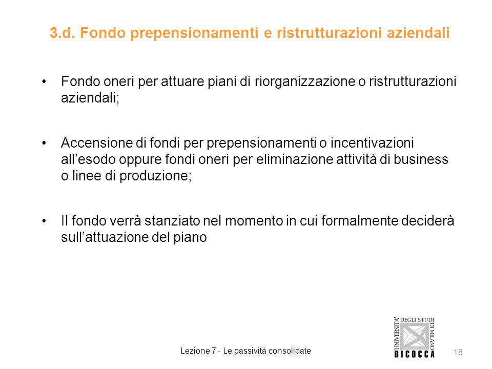 3.d. Fondo prepensionamenti e ristrutturazioni aziendali