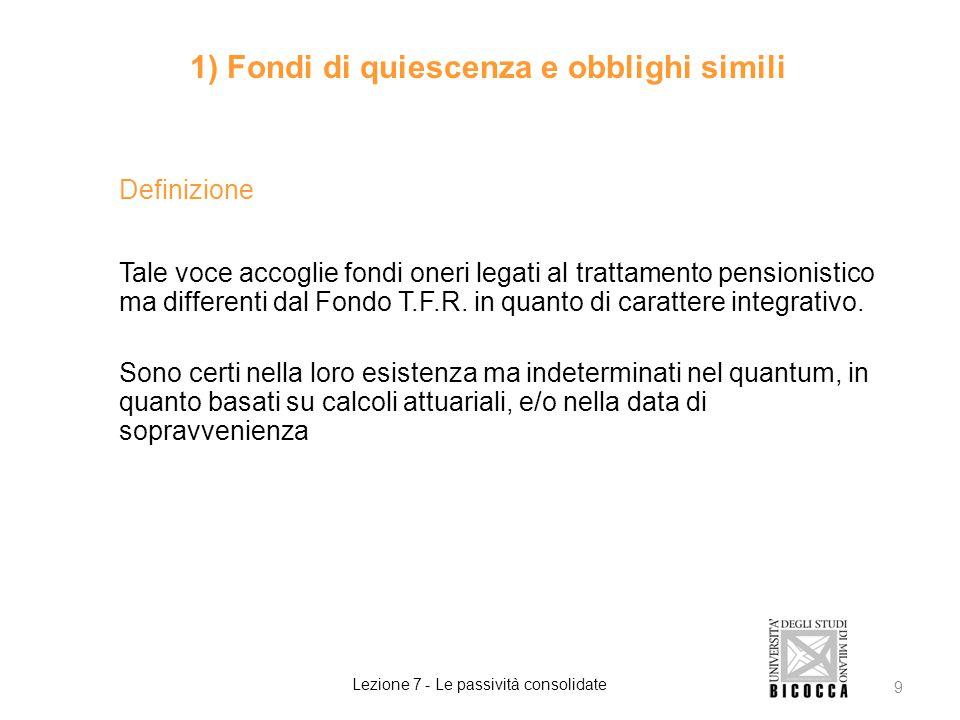 1) Fondi di quiescenza e obblighi simili