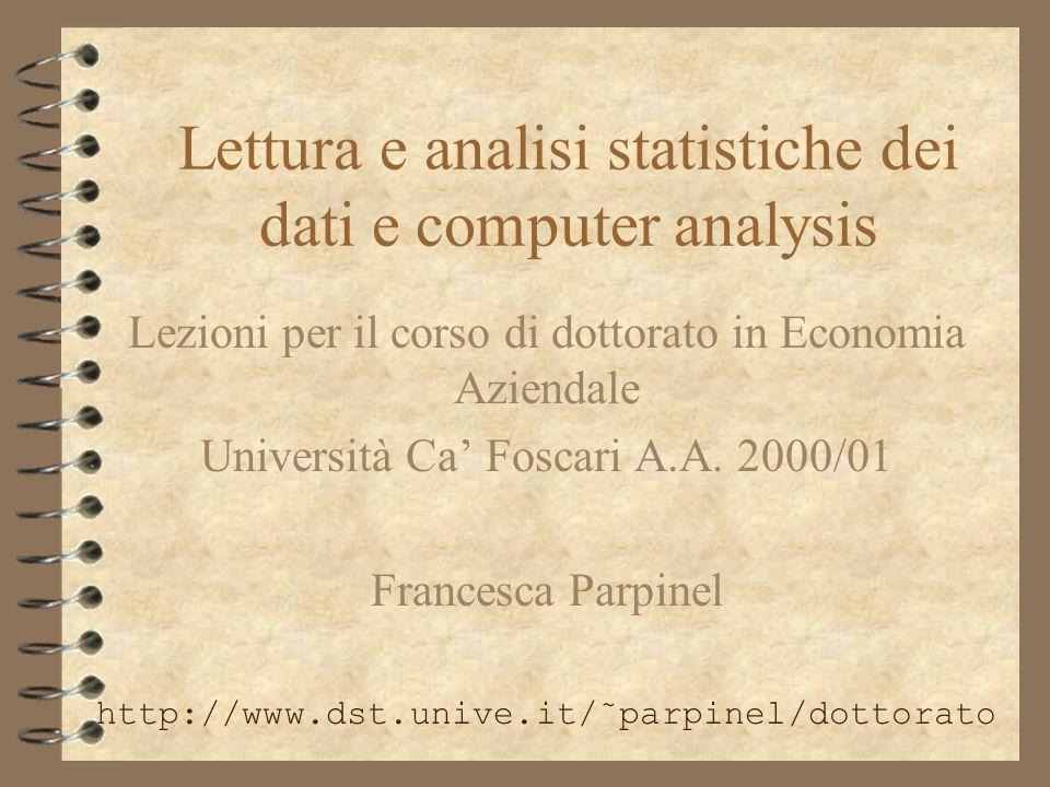 Lettura e analisi statistiche dei dati e computer analysis