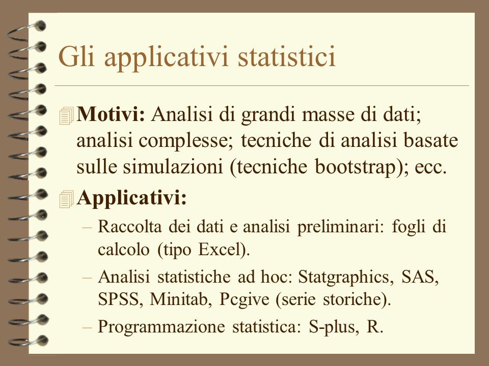 Gli applicativi statistici