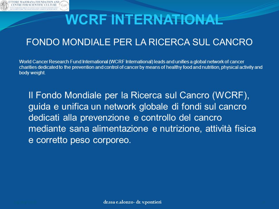 WCRF INTERNATIONAL FONDO MONDIALE PER LA RICERCA SUL CANCRO