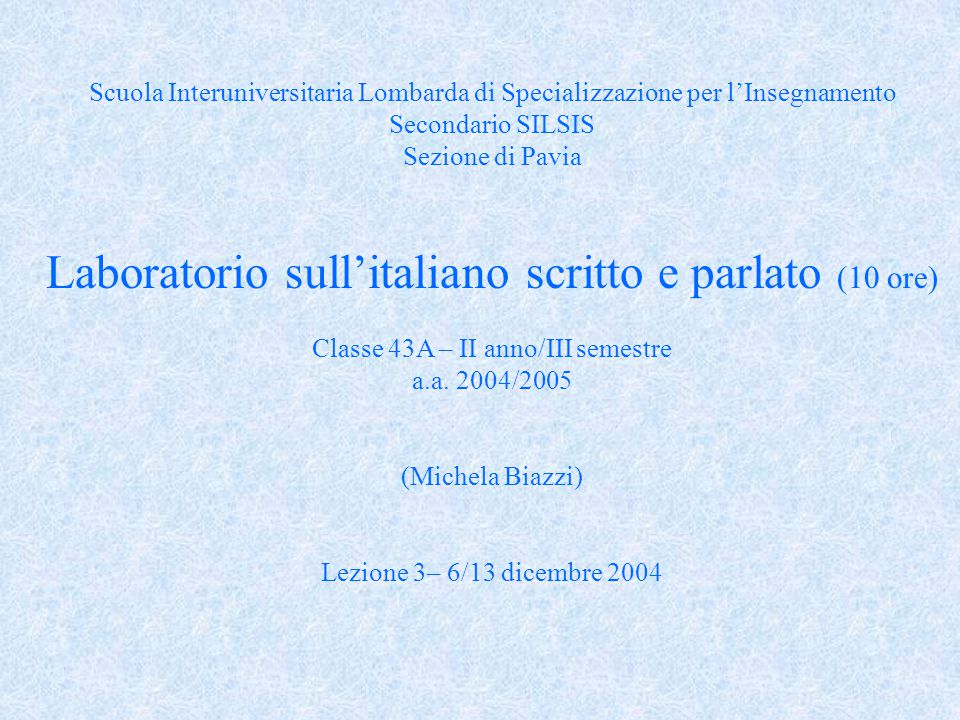 Laboratorio sull'italiano scritto e parlato (10 ore)