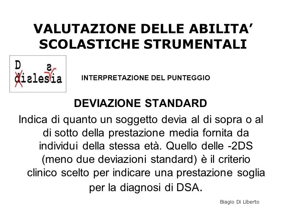 VALUTAZIONE DELLE ABILITA' SCOLASTICHE STRUMENTALI