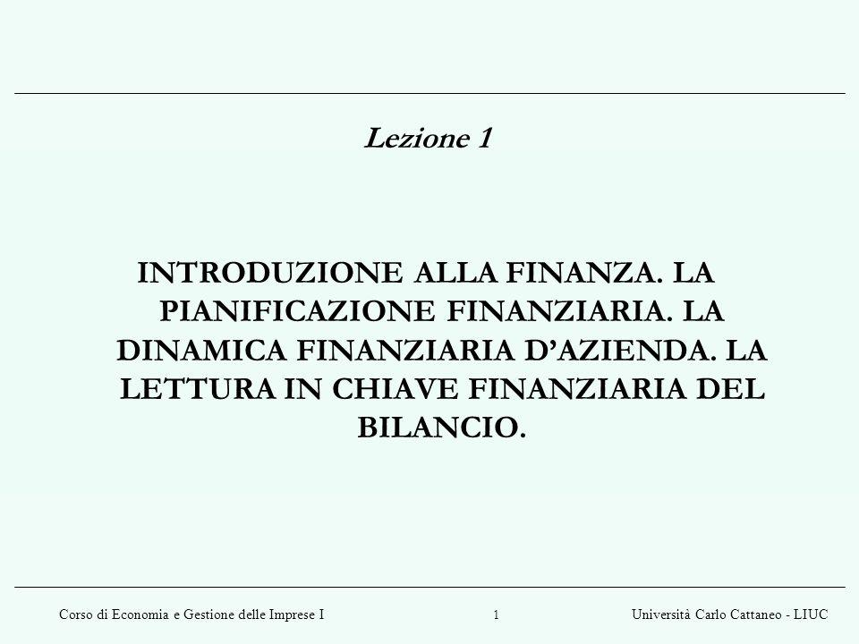 Lezione 1 INTRODUZIONE ALLA FINANZA. LA PIANIFICAZIONE FINANZIARIA.
