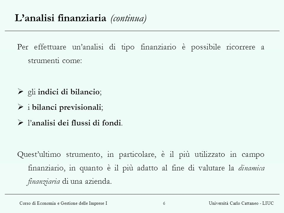 L'analisi finanziaria (continua)