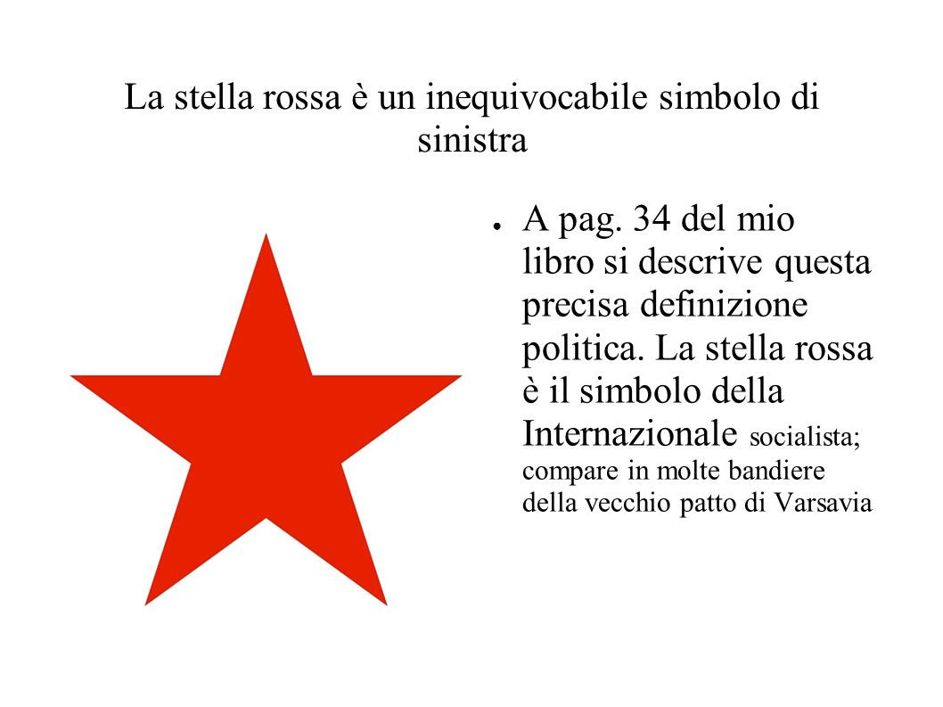 La stella rossa è un inequivocabile simbolo di sinistra