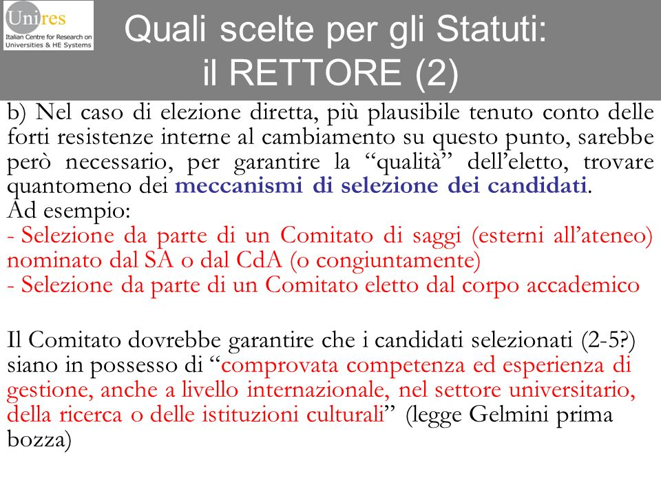 Quali scelte per gli Statuti: il RETTORE (2)