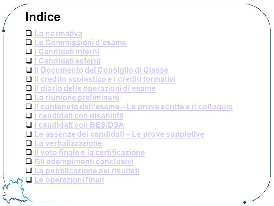 Indice La normativa Le Commissioni d'esame I Candidati interni