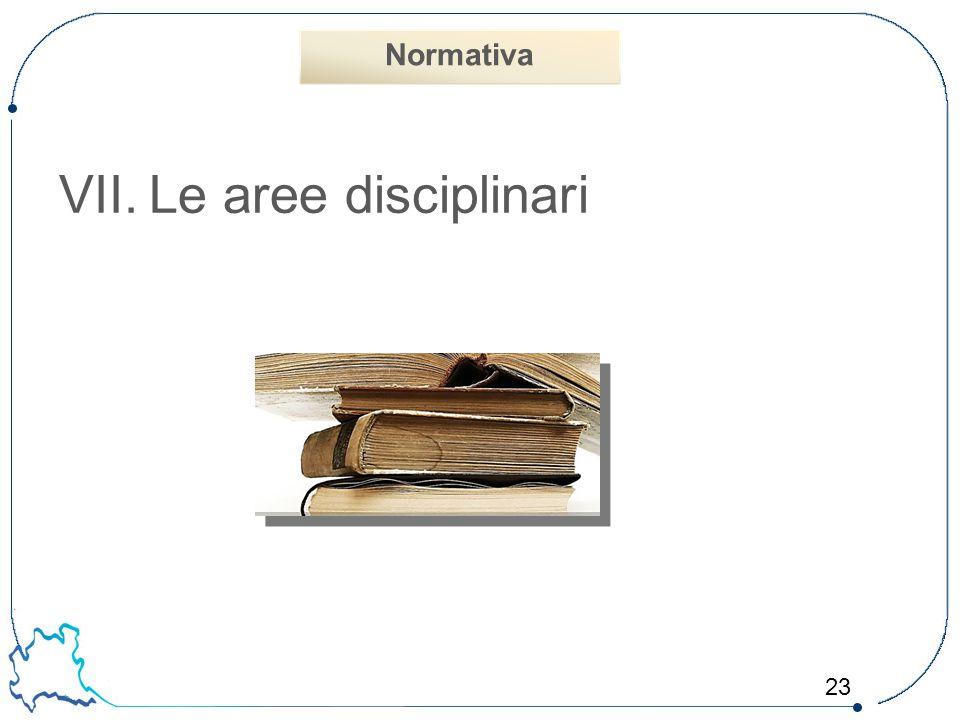 Normativa Le aree disciplinari 23