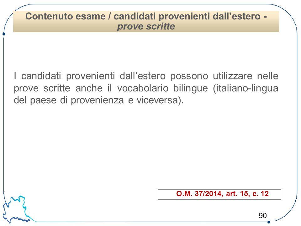 Contenuto esame / candidati provenienti dall'estero -prove scritte