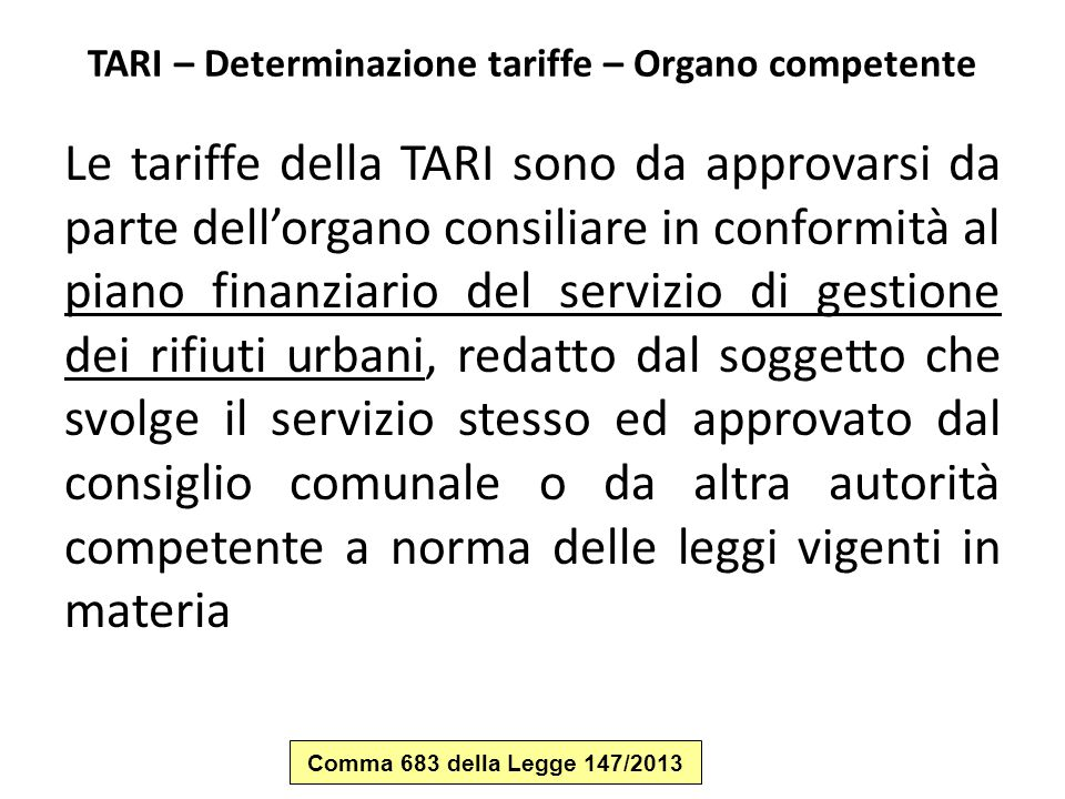 TARI – Determinazione tariffe – Organo competente