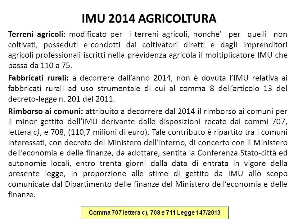 Comma 707 lettera c), 708 e 711 Legge 147/2013