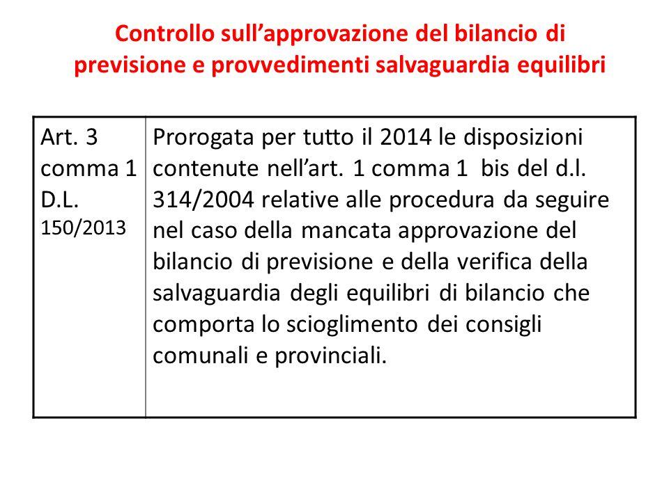 Controllo sull'approvazione del bilancio di previsione e provvedimenti salvaguardia equilibri