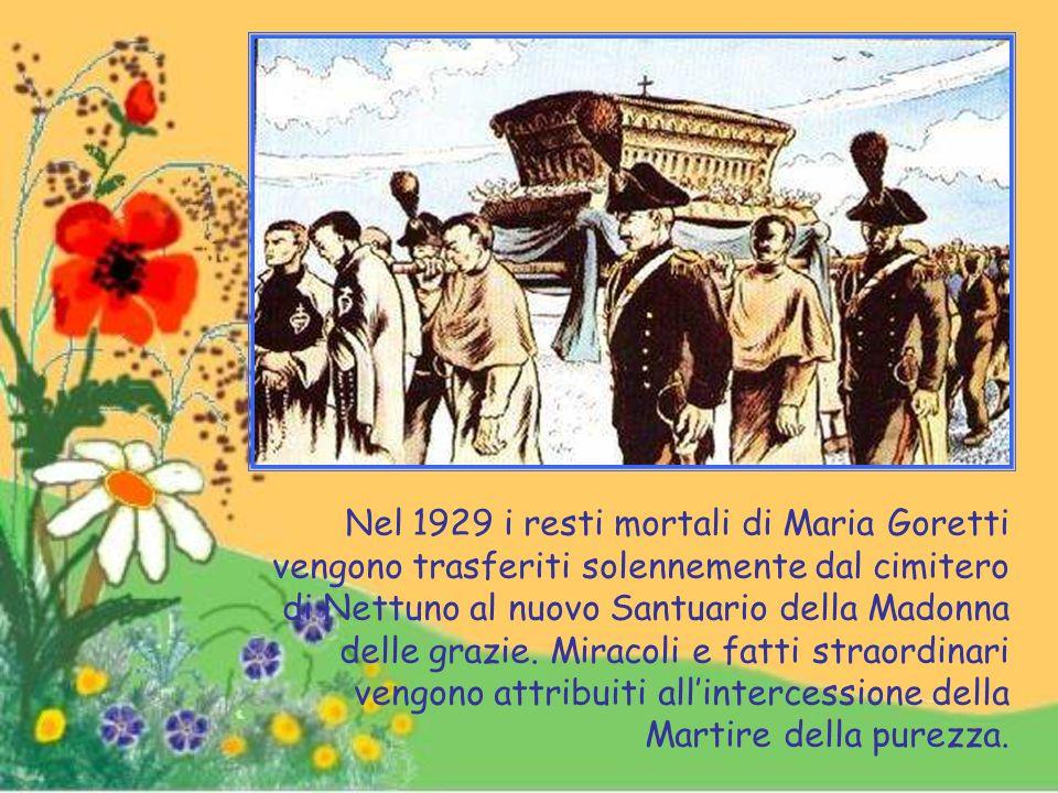 Nel 1929 i resti mortali di Maria Goretti vengono trasferiti solennemente dal cimitero di Nettuno al nuovo Santuario della Madonna delle grazie.