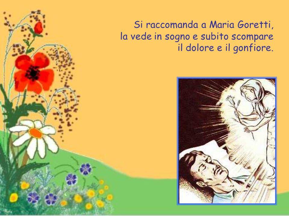 Si raccomanda a Maria Goretti, la vede in sogno e subito scompare il dolore e il gonfiore.