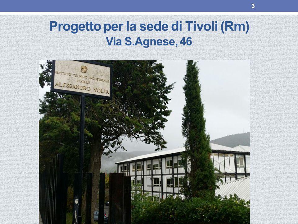 Progetto per la sede di Tivoli (Rm) Via S.Agnese, 46
